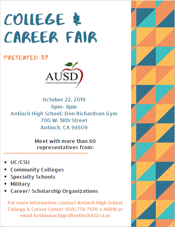 College & Career Fair, Antioch High School - Don Richardson Gym,  Tuesday, October 22, 2019 6:00 p.m. - 8:00 p.m.